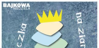 Bajkowa niedziela Księżniczka na ziarnku grochu
