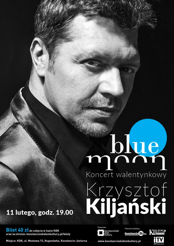 Recital Kiljańskiego Blue Moon