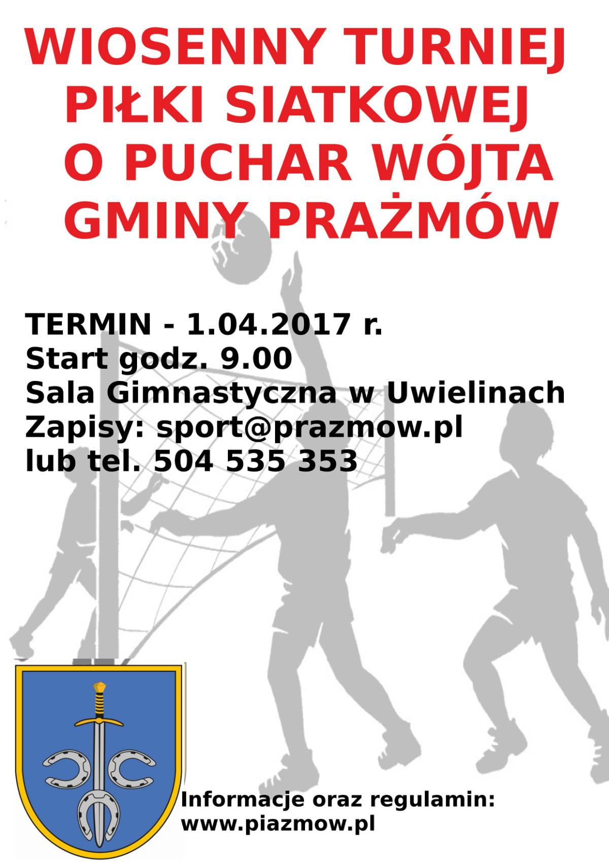 Wiosenny Turniej Piłki Siatkowej o Puchar Wójta Gminy Prażmów
