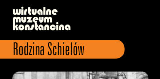 Wirtualne muzeum Konstancina, rodzina Schielów