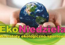 Ekoniedziela warsztaty ekologiczno-sportowe